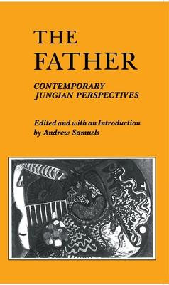 The Father: Contemporary Jungian Perspectives