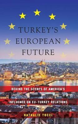 Turkey's European Future