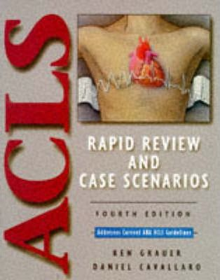 Acls Rapid Review and Case Scenarios