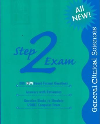 Ace the Boards: Mosby's USMLE Step 2 Exam: General Clinical Sciences