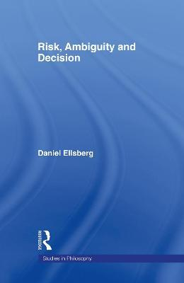 Risk, Ambiguity and Decision