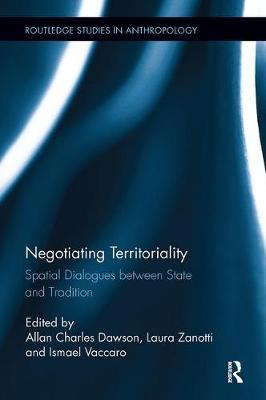 Negotiating Territoriality  Spatial Dialogues Between State and Tradition
