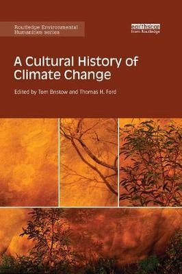 A Cultural History of Climate Change