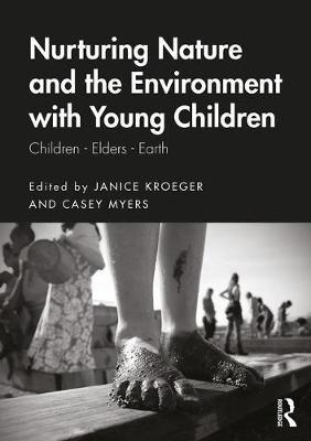 Nurturing Nature and the Environment with Young Children  Children, Elders, Earth