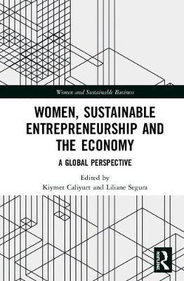 Women, Sustainable Entrepreneurship and the Economy  A Global Perspective