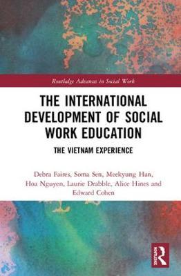 The International Development of Social Work Education : The Vietnam Experience