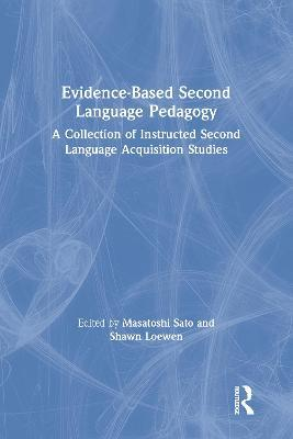 Evidence-Based Second Language Pedagogy