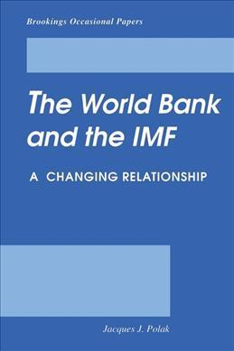 relationship with world bank and imf