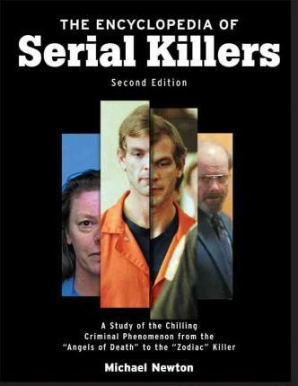 Image result for the encyclopedia of serial killers second edition