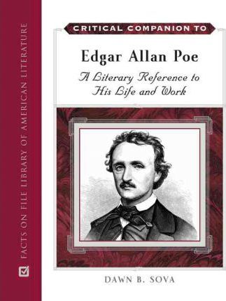 The life and work of edgar alan poe
