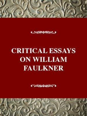 Thesis Statements Examples For Argumentative Essays Critical Essays On William Faulkner  The Sutpen Family Best English Essays also Examples Of A Thesis Statement For An Essay Critical Essays On William Faulkner  Arthur F Kinney   The Thesis Statement Of An Essay Must Be