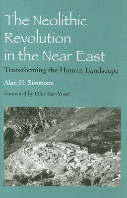 The Neolithic Revolution in the Near East