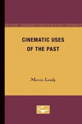 Cinematic Uses of the Past