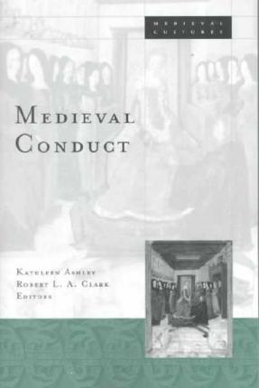 Medieval Conduct