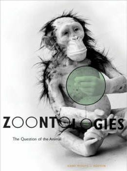 Zoontologies : The Question Of The Animal