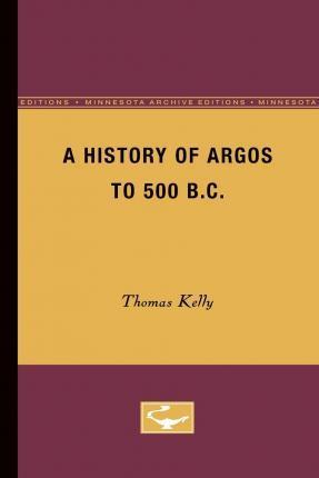 A History of Argos to 500 B.C
