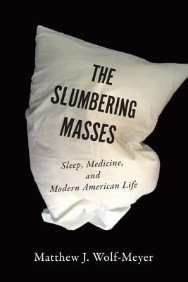 The Slumbering Masses