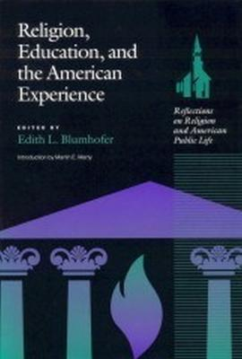Religion, Education and the American Experience