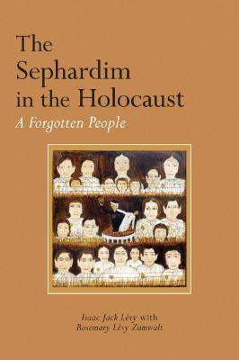 The Sephardim in the Holocaust : Isaac Jack LA (c)vy : 9780817320713