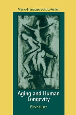 Aging and Human Longevity