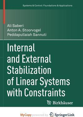 Internal and External Stabilization of Linear Systems with Constraints
