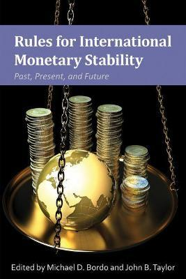 Rules for International Monetary Stability