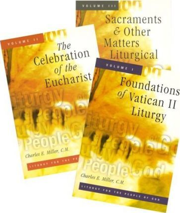 Liturgy for the People of God  A Trilogy