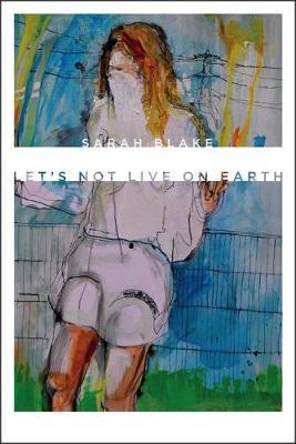 Let's Not Live on Earth