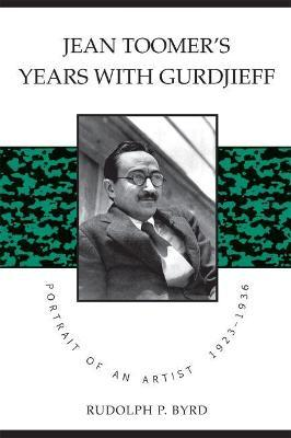 Jean Toomer's Years with Gurdjieff
