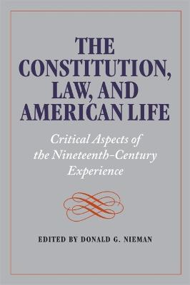 The Constitution, Law, and American Life