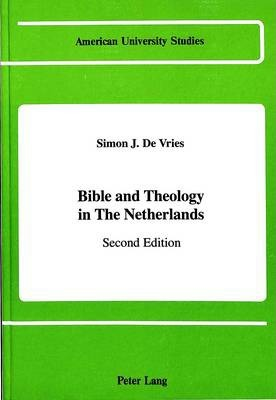 Bible and Theology in the Netherlands