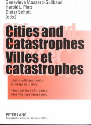 Cities and Catastrophes