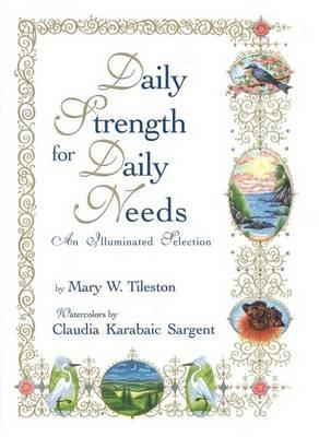 Daily Strength for Daily Needs Best Loved Selections
