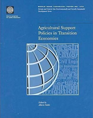Agricultural Support Policies in Transition Economies