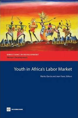 Youth in Africas Labor Market