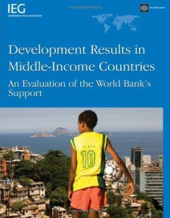 Development Results in Middle-income Countries: An Evaluation of World Bank's Support