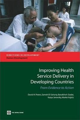 Improving Health Service Delivery in Developing Countries