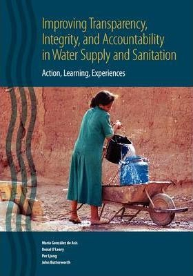 Transparency and Accountability in Water and Sanitation: Action, Learning, Experiences