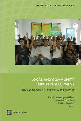 Local and Community Driven Development  Moving to Scale in Theory and Practice