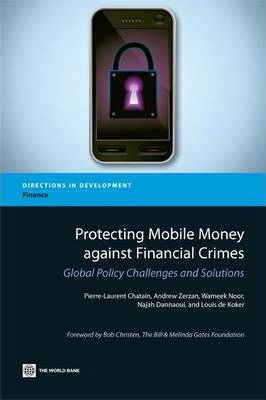 Protecting Mobile Money against Financial Crimes