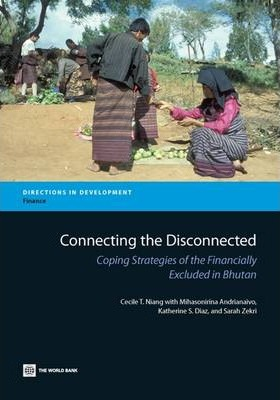 Connecting the Disconnected  Coping Strategies of the Financially Excluded in Bhutan