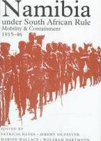 Namibia under South African Rule: Mobility and Containment, 1915-1946