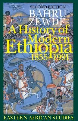 A History of Modern Ethiopia, 1855-1991
