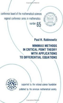 Minimax Methods in Critical Point Theory with Applications to Differential Equations Lectures