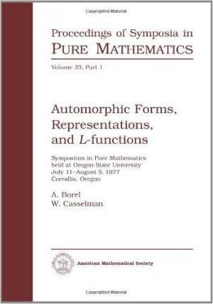 Automorphic Forms, Representations and L-Functions
