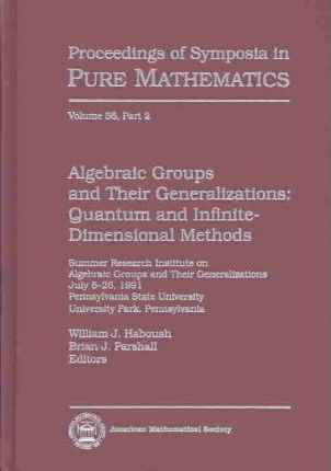 Algebraic Groups and Their Generalizations, Part 2