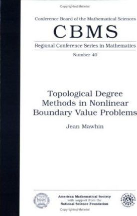 Topological Degree Methods in Nonlinear Boundary Value Problems