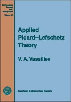 Applied Picard-Lefschetz Theory
