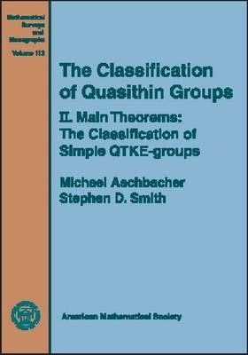 The Classification of Quasithin Groups, Volume 2; Main Theorems - The Classification of Simple QTKE-groups