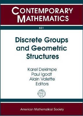 Discrete Groups and Geometric Structures
